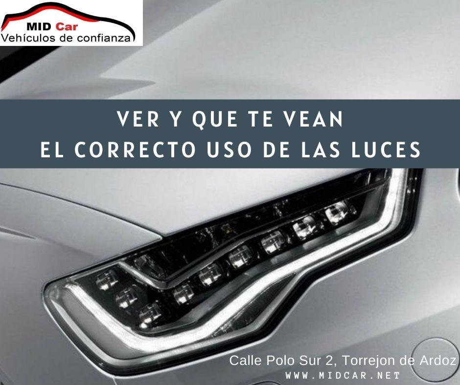 Autocasión MID Car vehículos segunda mano Madrid, Torrejón de Ardoz, el correcto uso de las luces del coche