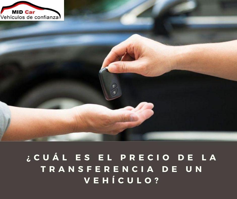 Autocasión MID Car vehículos segunda mano Madrid, Torrejón de Ardoz, Cual es el precio de la transferencia de un vehiculo